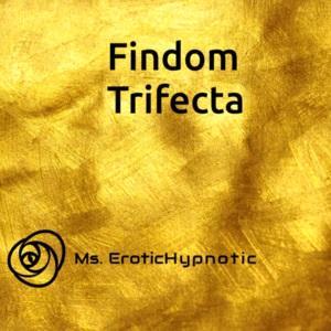 Erotic Audio | Findom Trifecta